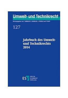 Abbildung von Hebeler / Hendler | Jahrbuch des Umwelt- und Technikrechts 2014 | 1. Auflage | 2014 | 127 | beck-shop.de