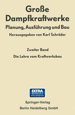 Abbildung von Schröder | Die Lehre vom Kraftwerksbau | 1962