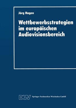 Abbildung von Wettbewerbsstrategien im europäischen Audiovisionsbereich   2014