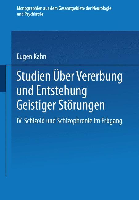 Studien über Vererbung und Entstehung Geistiger Störungen | Kahn / Foerster / Wilmanns, 1923 | Buch (Cover)