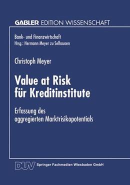 Abbildung von Meyer | Value at Risk für Kreditinstitute | 1999 | Erfassung des aggregierten Mar...