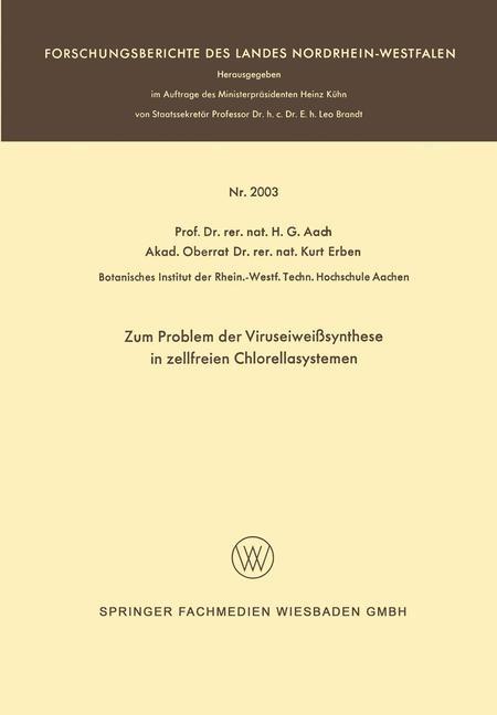 Abbildung von Aach | Zum Problem der Viruseiweißsynthese in zellfreien Chlorellasystemen | 1968