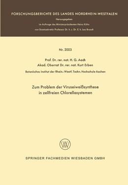 Abbildung von Aach | Zum Problem der Viruseiweißsynthese in zellfreien Chlorellasystemen | 1968 | nebst einer Diskussion über di... | 2003