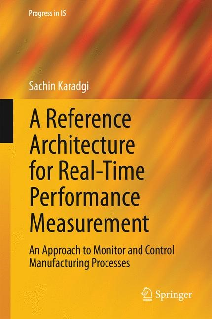 A Reference Architecture for Real-Time Performance Measurement | Karadgi, 2014 | Buch (Cover)