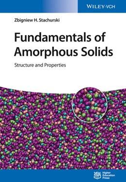 Abbildung von Stachurski | Fundamentals of Amorphous Solids | 1. Auflage | 2015 | beck-shop.de