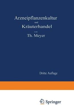 Abbildung von Meyer   Arzneipflanzenkultur und Kräuterhandel   1919   Rationelle Züchtung, Behandlun...