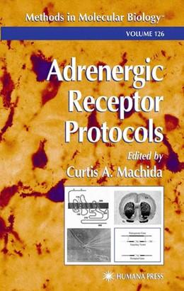 Abbildung von Machida   Adrenergic Receptor Protocols   1. Auflage   2013   126   beck-shop.de