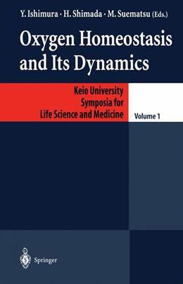 Abbildung von Ishimura / Shimada   Oxygen Homeostasis and Its Dynamics   1. Auflage   2014   1   beck-shop.de