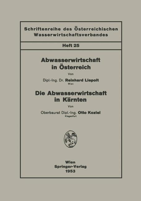 Abwasserwirtschaft in Österreich. Die Abwasserwirtschaft in Kärnten | Liepolt / Koziel, 1953 | Buch (Cover)