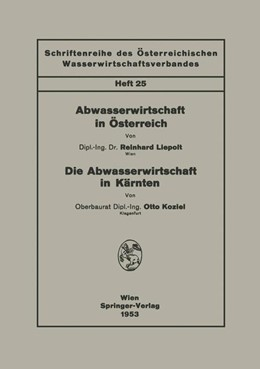 Abbildung von Liepolt / Koziel   Abwasserwirtschaft in Österreich. Die Abwasserwirtschaft in Kärnten   1953   25