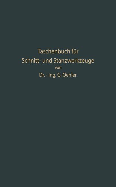 Taschenbuch für Schnitt- und Stanzwerkzeuge und dafür bewährte Böhler-Werkzeugstähle   Oehler, 1933   Buch (Cover)