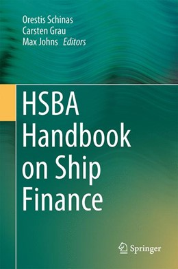 Abbildung von Schinas / Grau / Johns | HSBA Handbook on Ship Finance | 2014