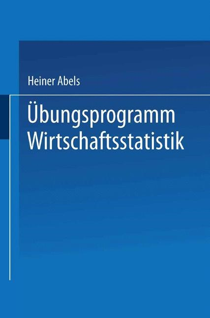 Übungsprogramm Wirtschaftsstatistik | Abels / Degen | 1978, 1978 | Buch (Cover)