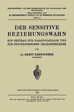 Abbildung von Kretschmer | Der Sensitive Beziehungswahn | 1918 | Ein Beitrag zur Paranoiafrage ... | 16