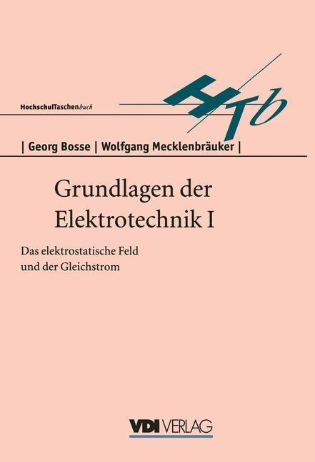 Grundlagen der Elektrotechnik I | Bosse, 1996 | Buch (Cover)