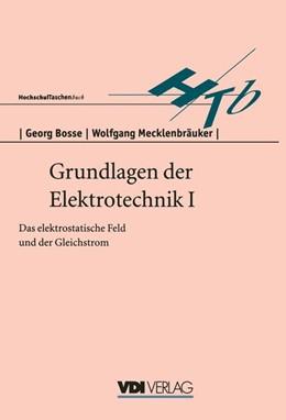 Abbildung von Bosse | Grundlagen der Elektrotechnik I | 1996 | Das elektrostatische Feld und ...