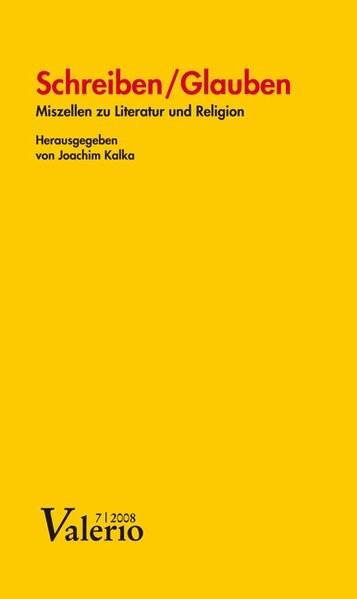 Schreiben /Glauben | Kalka, 2008 (Cover)
