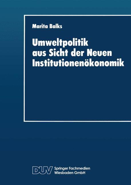 Umweltpolitik aus Sicht der Neuen Institutionenökonomik, 2014 | Buch (Cover)
