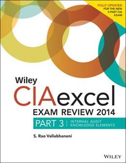 Abbildung von Vallabhaneni | Wiley CIAexcel Exam Review 2014 | 2014 | Part 3, Internal Audit Knowled... | 3