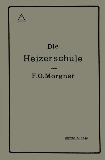 Die Heizerschule | Morgner, 1918 | Buch (Cover)