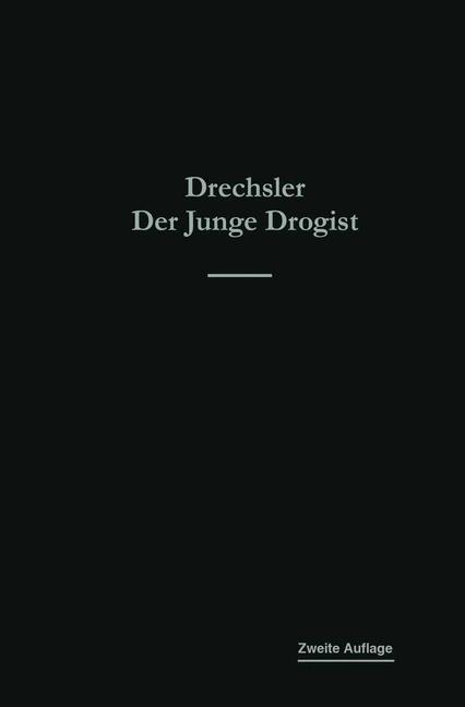 Abbildung von Drechsler   Der junge Drogist   1917