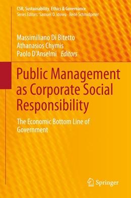 Abbildung von Di Bitetto / Chymis / D'Anselmi | Public Management as Corporate Social Responsibility | 2014 | The Economic Bottom Line of Go...