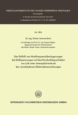 Abbildung von Sonnenschein | Der Einfluß von Hochfrequenzüberlagerungen bei Stoßspannungen auf das Durchschlagverhalten von Luft unter Atmosphärendruck bei verschiedenen Elektrodenanordnungen | 1967 | 1816