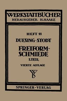 Abbildung von Duesing / Stodt | Freiformschmiede | 1954 | Erster Teil: Grundlagen, Werks... | 11