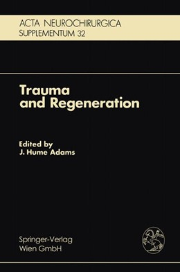 Abbildung von Adams | Trauma and Regeneration | 1983 | Special Symposium of the 9th I... | 32