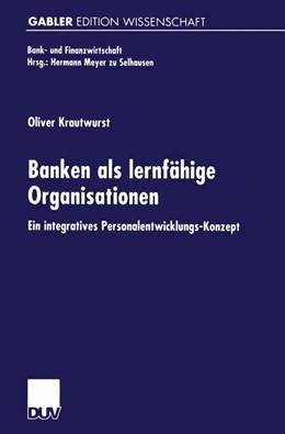 Abbildung von Krautwurst | Banken als lernfähige Organisationen | 2000 | Ein integratives Personalentwi...