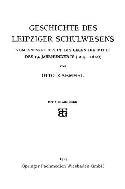 Geschichte des Leipziger Schulwesens | Kaemmel, 1909 | Buch (Cover)