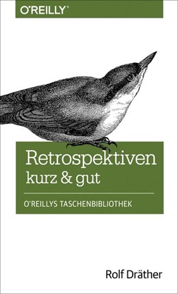Abbildung von Rolf Dräther | Retrospektiven - kurz & gut | 1. Auflage | 2014 | beck-shop.de