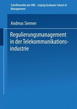 Abbildung von Regulierungsmanagement in der Telekommunikationsindustrie   1999