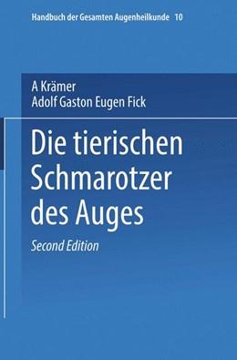Abbildung von Krämer / Fick | Die Tierischen Schmarotzer des Anges | 1918 | 10, A