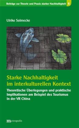 Abbildung von Solmecke   Starke Nachhaltigkeit im interkulturellen Kontext   1. Auflage   2014   beck-shop.de