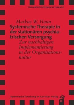 Abbildung von Haun | Systemische Therapie in der stationären psychiatrischen Versorgung | 1. Auflage | 2014 | beck-shop.de