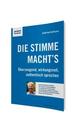 Abbildung von Hoffmann   DIE STIMME MACHT'S   2014   Überzeugend, wirkungsvoll, aut...