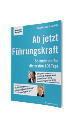 Abbildung von Raslan / Hölzl   Ab jetzt Führungskraft   1. Auflage   2014   beck-shop.de