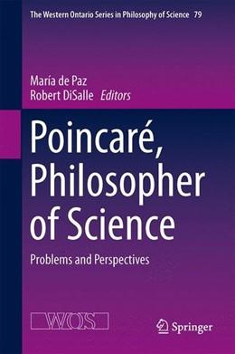 Abbildung von de Paz / DiSalle   Poincaré, Philosopher of Science   1. Auflage   2014   beck-shop.de