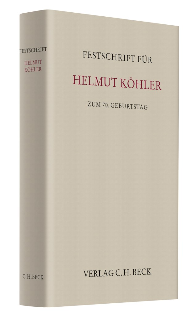 Festschrift für Helmut Köhler zum 70. Geburtstag, 2014 | Buch (Cover)