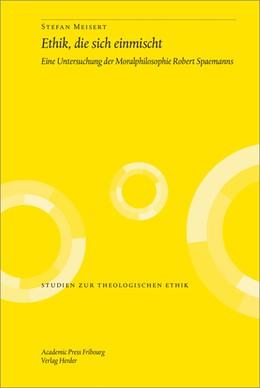 Abbildung von Meisert | Ethik, die sich einmischt | 2014 | Eine Untersuchung der Moralphi... | 140