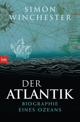 Abbildung von Winchester   Der Atlantik   2014   Biographie eines Ozeans