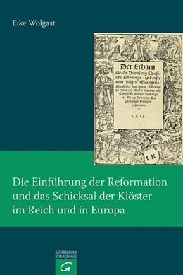 Abbildung von Wolgast | Die Einführung der Reformation und das Schicksal der Klöster im Reich und in Europa | 2014