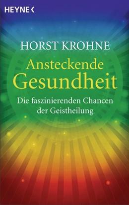 Abbildung von Krohne   Ansteckende Gesundheit   1. Auflage   2014   beck-shop.de