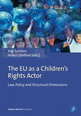 Abbildung von Iusmen / Stalford | The EU as a Children's Rights Actor | 1. Auflage | 2015 | beck-shop.de