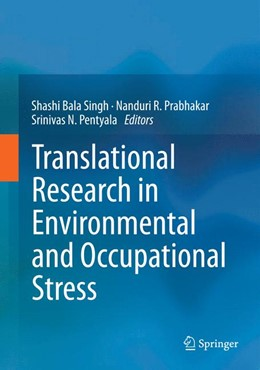 Abbildung von Singh / Prabhakar | Translational Research in Environmental and Occupational Stress | 1. Auflage | 2014 | beck-shop.de
