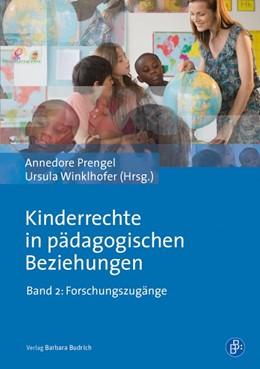 Abbildung von Prengel / Winklhofer | Kinderrechte in pädagogischen Beziehungen | 2014 | Forschungszugänge