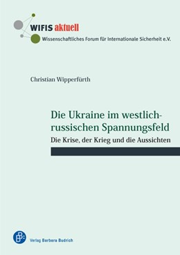 Abbildung von Wipperfürth | Die Ukraine im westlich-russischen Spannungsfeld | 2015 | 51