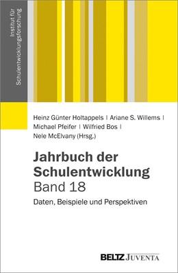 Abbildung von Holtappels / Willems / Pfeifer / Bos / McElvany | Jahrbuch der Schulentwicklung. Band 18 | 2014 | Daten, Beispiele und Perspekti...
