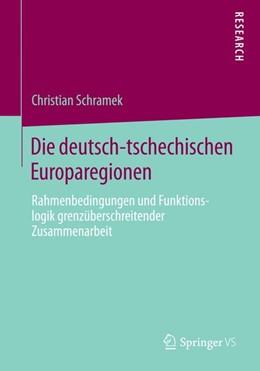 Abbildung von Schramek   Die deutsch-tschechischen Europaregionen   1. Auflage   2014   beck-shop.de